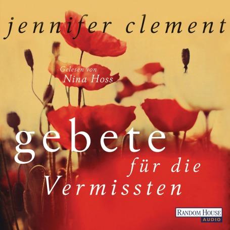 Gebete fuer die Vermissten von Jennifer Clement