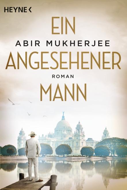 Ein angesehener Mann von Abir Mukherjee
